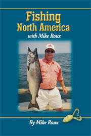 Mike Roux's Fishing North America